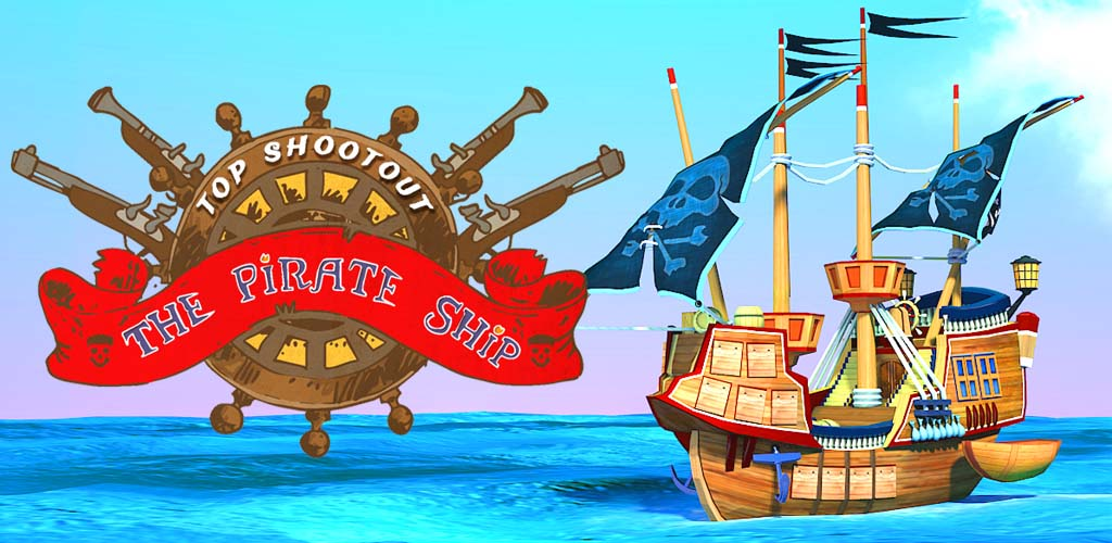 Top Shootout: The Pirate Ship 3D